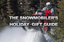 The Snowmobilers Holiday Gift Guide
