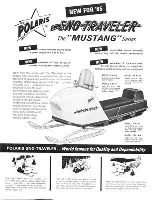 Recreational snowmobiling flourished in the 1960s and the Mustang filled the need for sporty machines.
